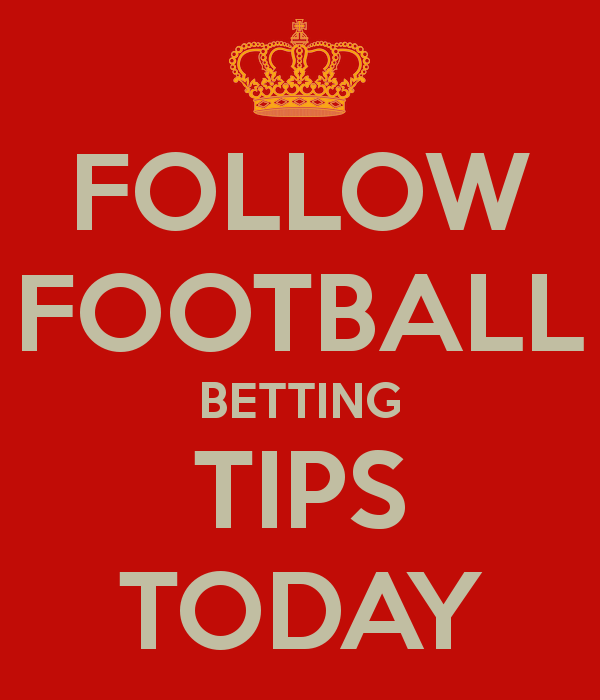 Football Betting Tips Today - Football Tips and Predictions