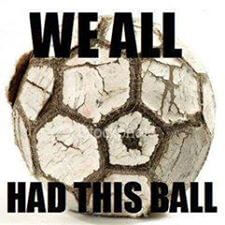 we_all_had_this_ball