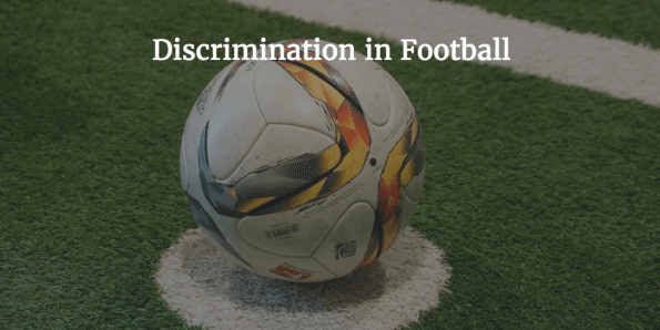 Discrimination in Football