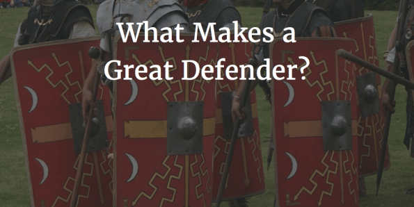 What Makes a Great Defender?