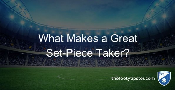 What Makes a Great Set-Piece Taker?