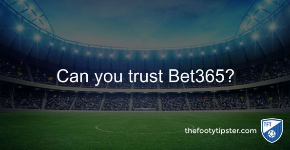 Can you trust Bet365?