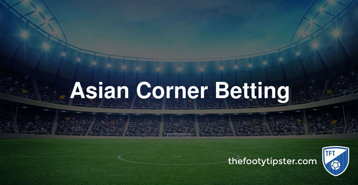 Asian Corner Betting